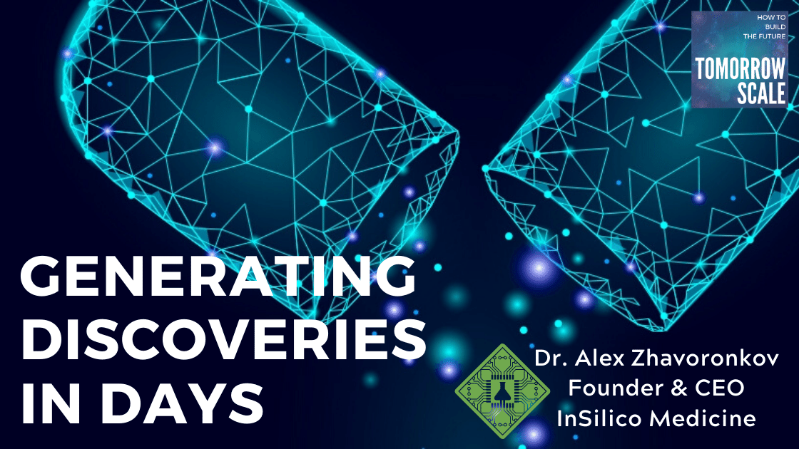 Generating Discoveries in Days - InSilico Medicine