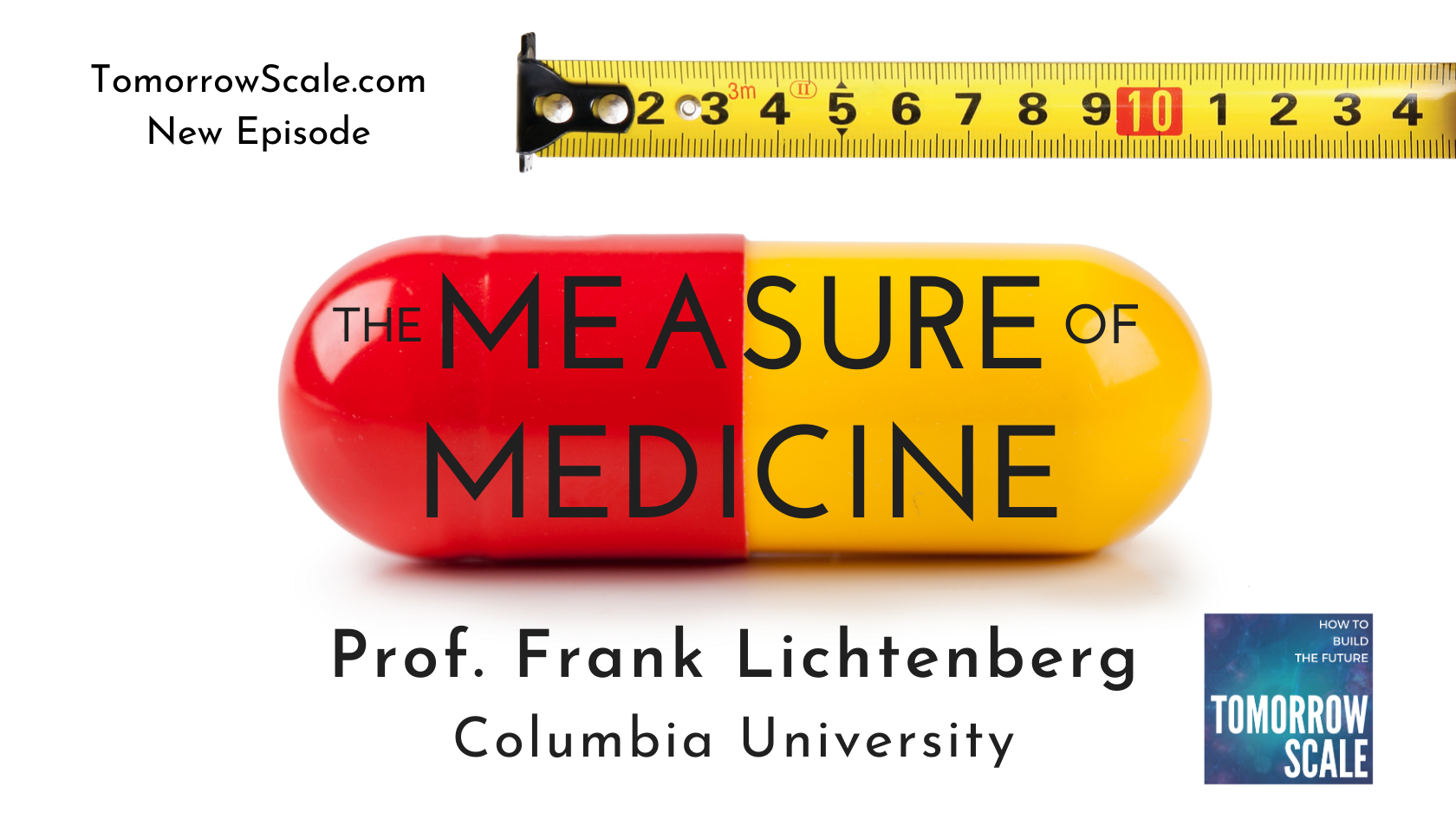 The Measure of Medicine - Prof Frank Lichtenberg